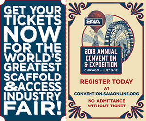 Get your tickets now for the world's greatest Scaffold and Access Industry fair! 2018 SAIA Annual Convention & Expo - Register Today!